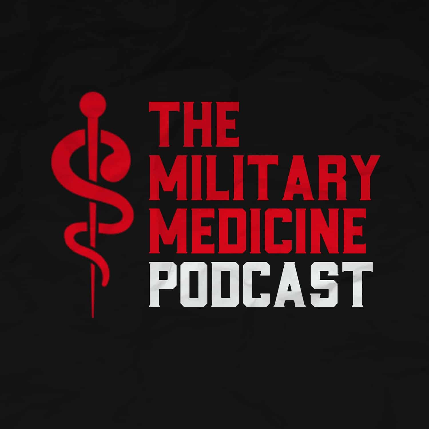 Military Medicine Podcast logo, with General Sir Chris Deverell